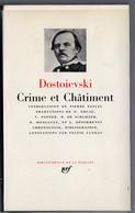 LA PLEIADE - DOSTOÏEVSKI - Crimes Et Châtiments - La Pléiade