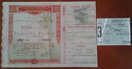 Bon à Lot De Soixante Francs ,EXPOSITION COLONIALE INTERNATIONALE ,Paris ,1931. Transport Chemin De Fer( GIRANCOURT) - Other