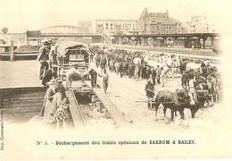 Cp Précurseur - Cirque - Souvenir De BARNUM ET BAILEY - N° 3 - Déchargement Des Trains Spéciaux   166 - Zirkus