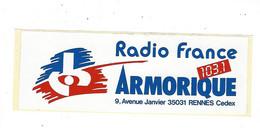 AUTOCOLLANTS RADIO FRANCE ARMORIQUE  RENNES  ****   A   SAISIR   **** - Stickers