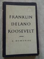 """""""Franklin Delano Roosevelt"""" A Memorial - 1948 - Other"""