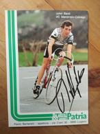 Cyclisme - Carte Publicitaire PATRIA : John BALDI Signé - Radsport