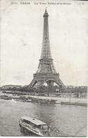 Paris -  La Tour Eiffel Et La Seine  ( Bateau Mouche) - Eiffelturm