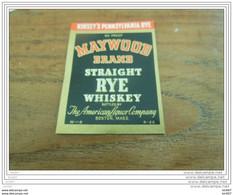 ETIQUETTE WHISKY MAYWOOD BRAND STRAIGHT RYE WHISKY - Whisky