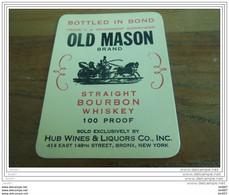 ETIQUETTE WHISKY OLD MASON STRAIGHT BOURBON WHISKY - Whisky