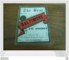ETIQUETTE WHISKY THE BEST BALTIMORE RYE WHISKY - Whisky
