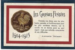 CPA WW1 1914-1915 Les Grandes Pensées  -Antonin Dubost  Carte Gaufrée (1 Pli D'angle) - Guerra 1914-18