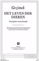 16 Delig - HET LEVEN DER DIEREN Grzimek - Encyclopedie Van Het Dierenrijk - Encyclopedia