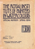 THE.ROYAL .INSTITUTE ( Painters In Water -Coloris ) 1906 - Art History/Criticism