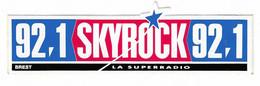 387 - AUTOCOLLANT - THEME RADIO - SKYROCK - 92.1 - BREST LA SUPER RADIO - Pegatinas