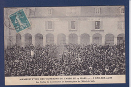 CPA [10] Aube > Bar-sur-Aube Circulé Révolte Des Vignerons événements Viticoles 1911 - Bar-sur-Aube