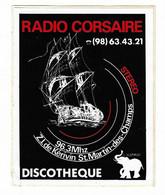 389 - AUTOCOLLANT - THEME RADIO - RADIO CORSAIRE - 96.3 Mhz - DISCOTHEQUE L'ELEPHANT - MORLAIX - Pegatinas