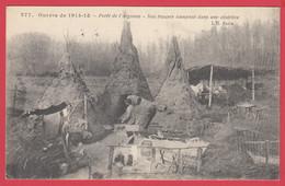 Guerre 1914-1918_  Forêt D'ARGONNE- Campement Des Troupes  * Cachet Hopital Temporaire VILLERS-COTTERETS * 2 Scans - Oorlog 1914-18
