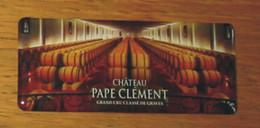 Pub Magnet Château Pape Clément Grand Cru Classé De Graves 12 X 5 Cm - Turismo