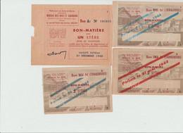 BON MATIERE  -  LOT De 4 Bons ( Bois De Chauffage  Pour Un Stére  , Pour 2 Stéres ) Periode 1944 /1945  - Rationnement - Bons & Nécessité