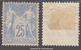 25c Sage Outremer Neuf (*) Sans Gomme Bien Centré (Y&T N° 78 , Cote +++€) - 1876-1898 Sage (Type II)