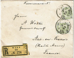 CTN67/ETR/2 - EMPIRE AUTRICHIEN -  LETTRE RCOMMANDEE WIEN / ARC EN BARROIS 17/8/1899 - Brieven En Documenten