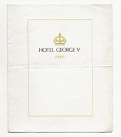 FRANCE MENU HOTEL GEORGE V PARIS 8 JUILLET 1977 - Sonstige