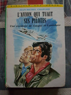 TANGUY ET LAVERDURE JIJE L'AVION QUI TUAIT SES PILOTES RARE ROMAN 1971 !!! - Tanguy Et Laverdure