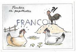Poulets En Papillote. Poules Avec Bigoudis, Coq Et Poussin. Recette Au Verso - Ricette Di Cucina