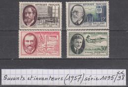 France  Savants Et Inventeurs(1957) Y/T Série 1095/1098 Neufs ** - Unused Stamps