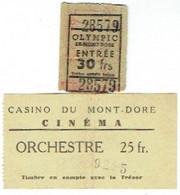 Casino Du Mont-Doré ,Cinéma 1946 Et Olympic. Lot De 2 Tickets D'Entrée. - Toegangskaarten
