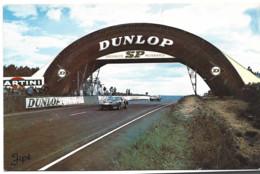 72 LE MANS CIRCUIT DES 24 HEURES LA PASSERELLE DUNLOP - Le Mans