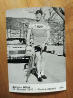 Cyclisme - Photo Presse BIC : Anatole NOVAK - Wielrennen