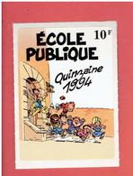 AUTOCOLLANT, Sticker «ÉCOLE PUBLIQUE QUINZAINE 1994 - Le Petit Spirou - Illustration TOME Et JANRY» - Adesivi