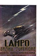 (pagine-pages)PUBBLICITA' BENZINA LAMPO    Le Vied'italia1922/01. - Andere
