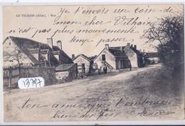 LE VILHAIN- UNE RUE DU VILLAGE - Autres Communes