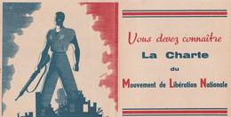 WW2 - MOUVEMENT De LIBERATION NATIONALE Charte Provisoire En 16 Articles - Pour Gagner La Guerre, Reconstruire La France - Documentos Históricos