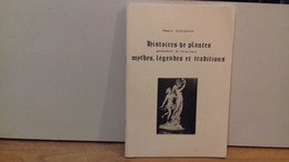 """DOUDON Marc """" Histoires De Plantes Glanées à Travers Mythes , Légendes Et Traditions."""" 1986.(R4) - Livres Dédicacés"""