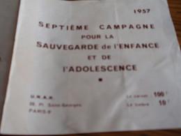 Carnet De 10 Timbres De 10 Francs Septième Campagne Pour La Sauvegarde De L'enfance Et L'adolescence 1957 - Curiosities: 1950-59 Mint/hinged