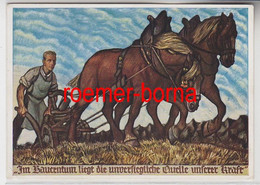 74283 Feldpost Ak Im Bauerntum Liegt Die Unversiegliche Quelle Unserer Kraft - Zonder Classificatie