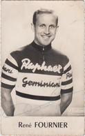 CYCLISTE RENE FOURNIER RAPHAEL GEMINIANI AUTOGRAPHE ORIGINAL  9X14 TBE - Ciclismo