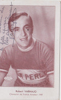 CYCLISTE ROBERT VARNAJO CYCLES LA PERLE CHAMPION DE FRANCE AMATEUR 1949 10X15 TBE - Cycling