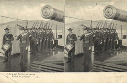 Carte Stereo A Bord Des Navires De Guerre Relève De La Garde   Recto Verso - Guerra