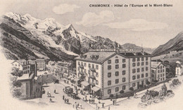 CHAMONIX 74 ( HOTEL DE L' EUROPE ET LE MONT BLANC ) - Chamonix-Mont-Blanc
