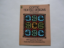 COPTIC TEXTILE DESIGNS - M. GERSPACH : 144 Egyptian Designs - Other