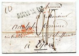 Lettre De Madrid Pour Lyon  Entrée Espagne Par St Jean De LUZ  Taxe  De 24 Décimes  23 Février 1829 TB - 1801-1848: Precursors XIX