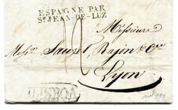 Lettre De Lisbonne Pour Lyon  Entrée Espagne Par St Jean De LUZ  Taxe De 12 Décimes 12  Juillet 1828 TB - 1801-1848: Precursors XIX