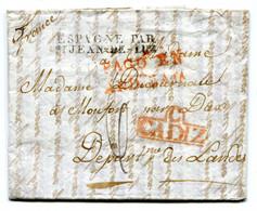 Lettre De Cadix Pour Monfort (Landes)  Entrée Espagne Par St Jean De LUZ  Taxe De 6 Décimes 12  Août 1828 TB - 1801-1848: Precursors XIX