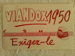 Buvard PUB VIANDOX SOLIDE 1950 EXIGEZ LE ILLUSTRATEUR - Soups & Sauces