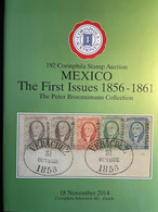 Catalogue Corinphila Auktionen 192: MEXICO The First Issues 1856-1861 The Peter Broennimann Collection - Catálogos De Casas De Ventas