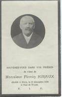 SOUVENIR MORTUAIRE - FIRMIN HIRAUX - SIVRY (RANCE) Décédé En 19366 à L'âge De 78 Ans - Obituary Notices