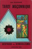 TAROT MAÇONNIQUE Jean BEAUCHARD - ESOTERISME - Histoire Et Symbolisme - Arkhana Vox 1988 - Esotérisme
