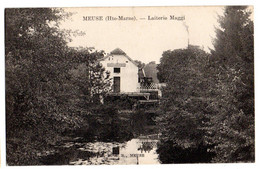 MEUSE -- Laiterie  MAGGI  ( Animée ).................à Saisir - Other Municipalities