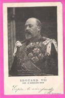 Roi Edouard VII D'Angleterre En Grande Tenue à Paillettes Brillantes King Edward United Kingdom Carte Précurseur - People