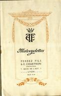 Document Original -  Motocyclettes Ferrez Fils Et E .Chartron Lyon ( Début 1900 ) - Motorbikes